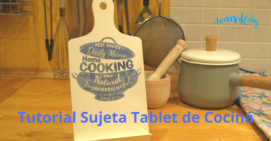 Sujeta Tablets de Cocina - Tutorial | Manualidades fáciles | Kits completos | We Make DIY