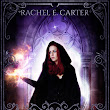 THE BLACK MAGE SERIES BY RACHEL E. CARTER