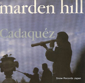 MARDEN HILL cadaquez
