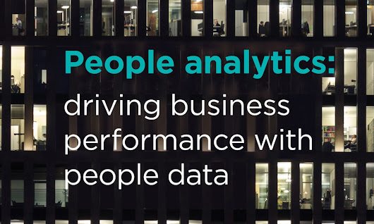 People analytics: driving business performance with people data