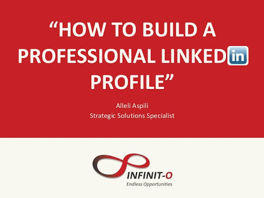 How to Build a Powerful LinkedIn Profile