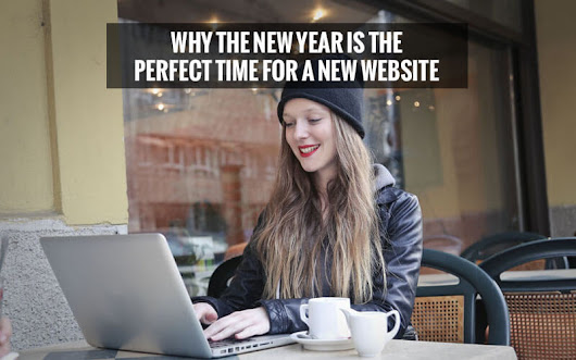 Blog: Why The New Year Is The Perfect Time For A New Website | Grooveland Designs | Web Design Cardiff | Web Design Ibiza