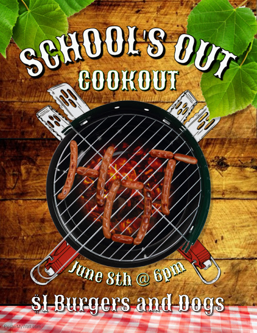 School's Out Cookout – 06/08 – HP Elks Lodge #1155