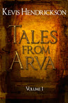 Tales from Arva: Volume 1