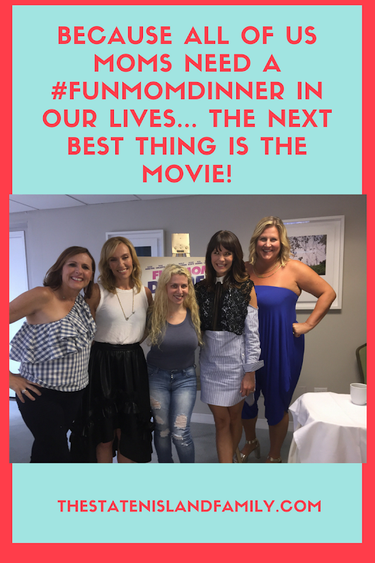Because All of Us MOMS Need a #FunMomDinner in Our Lives… the next best thing is THE MOVIE!