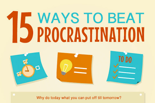 15 Ways to Stop Procrastination Right Now - BrandonGaille.com