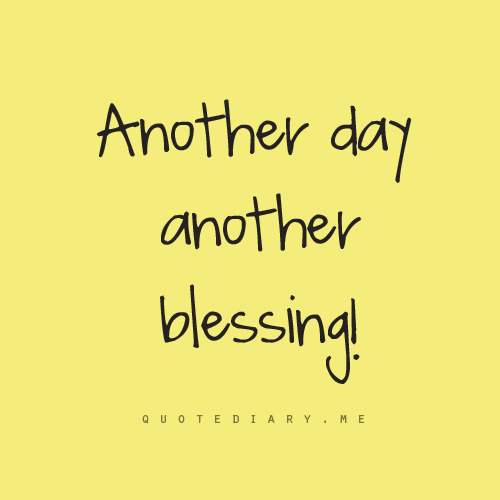 Blessed Day Quotes. QuotesGram