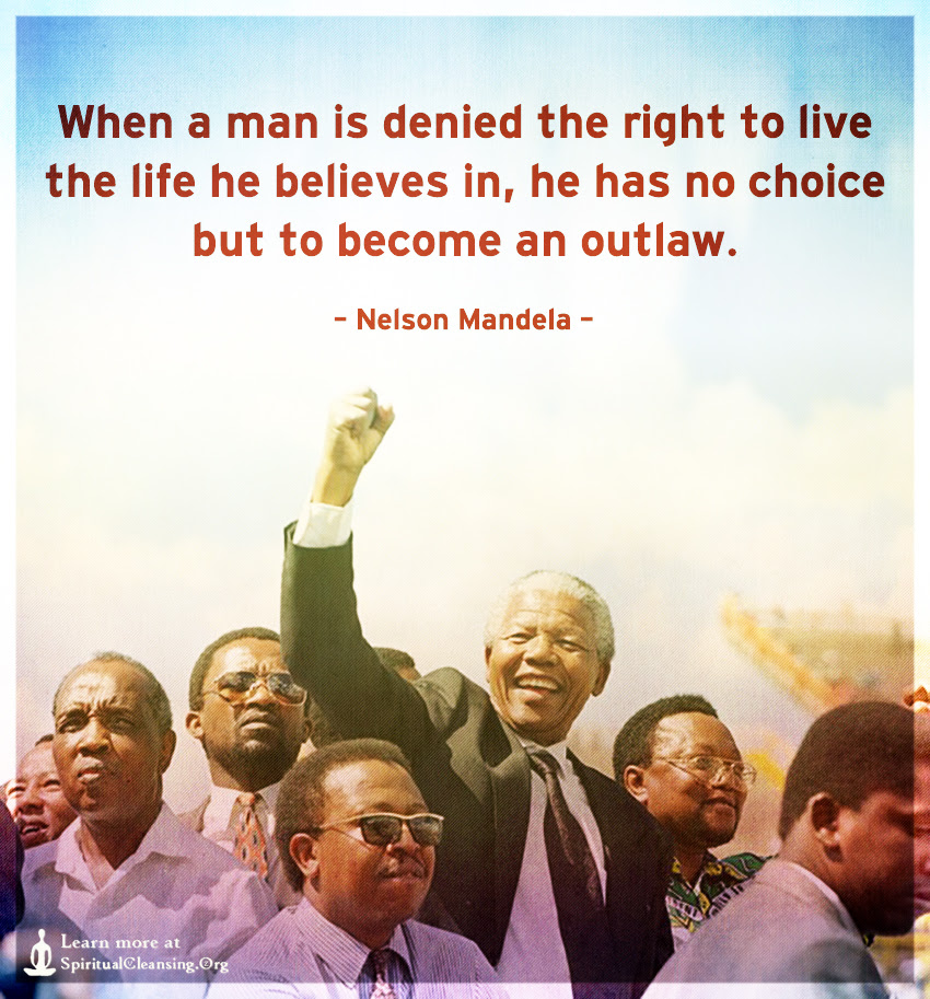 When A Man Is Denied The Right To Live The Life He Believes In He