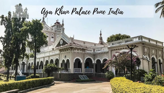 Aga Khan Palace Pune - The Ultimate Travel Guide - STORIES BY SOUMYA