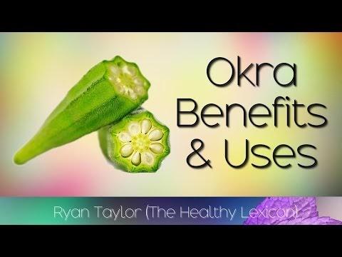 Okra: Health Benefits