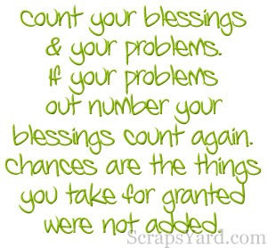 Count Your Blessing Your Problems Blessing Quote