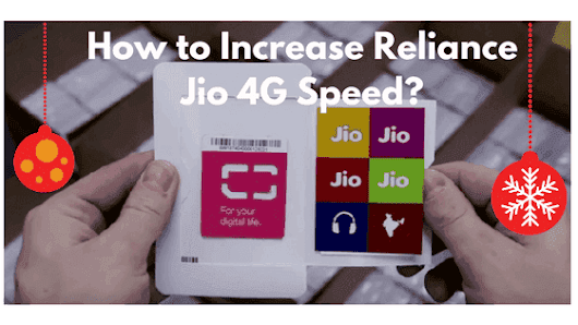 How to Increase Speed of Reliance jio 4g Up to 5MBPS