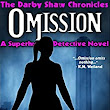 Amazon.com: Omission (The Darby Shaw Chronicles Book 4) eBook: Liberty Speidel: Kindle Store