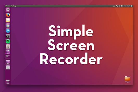 Simple Screen Recorder Is Now Available as a Snap App