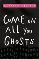 Come on All You Ghosts (Paperback) by Matthew Zapruder