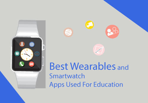Smartwatch Apps and Wearable Technology in Education