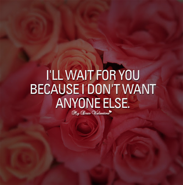 Quotes About Wait For You 353 Quotes