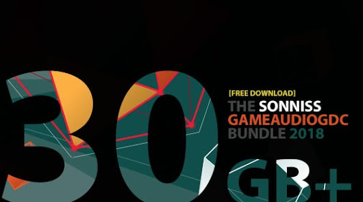 [FREE DOWNLOAD] 30GB+ of high-quality sound effects from Sonniss / The #GameAudioGDC Bundle