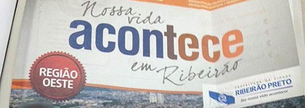 Prefeitura distribuiu 212 mil revistas em 5 regiões de Ribeirão, diz promotoria. (Foto: Reprodução)