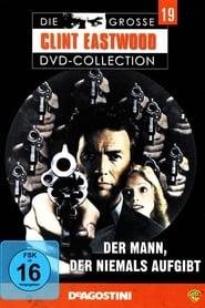 Der Mann, der niemals aufgibt stream deutsch komplett 1977