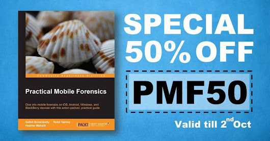 Practical Mobile Forensics eBook 50% Off!