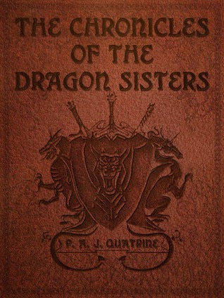 The Chronicles of the Dragon Sisters (Book 1)