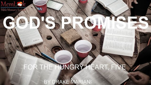 God's Promises For The Hungry Heart, Part 5