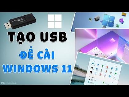 Cách tạo USB để cài đặt Windows 11