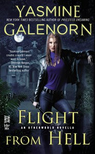 Flight from Hell (An Otherworld Novella) - Yasmine Galenorn