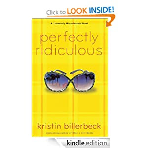 Perfectly Ridiculous: A Universally Misunderstood Novel (Perfectly Dateless)