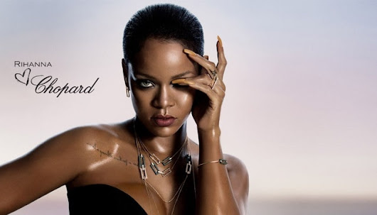 CHOPARD TEAMS WITH RIHANNA TO CREATE NEW COLLECTION OF JEWELRY - israeli diamond