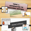 Topic 3 Approaches to Teaching Writing
