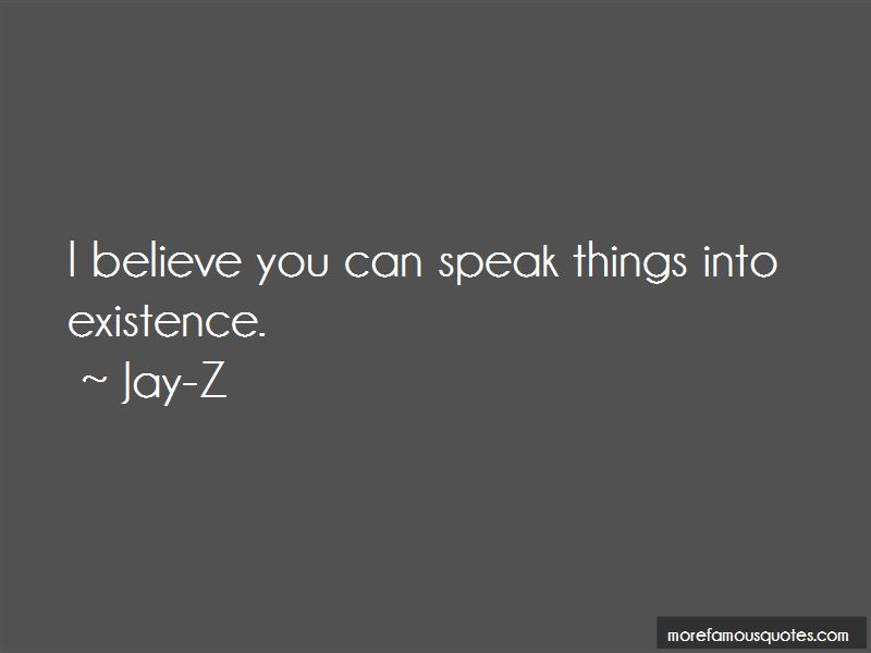 Speak Things Into Existence Quotes Top 4 Quotes About Speak Things