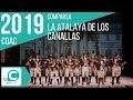 La Atalaya de los Canallas (Comparsa). COAC 2019