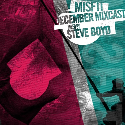 MISFIT MIXCAST // DECEMBER 15 // mixed by STEVE BOYD by MiSFiT MIXES