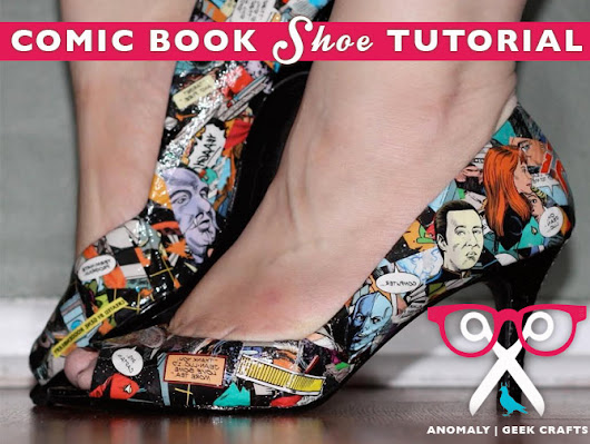 Tutorial: Geek Crafts | Decoupaged Comic Book Shoes