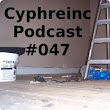 Cyphreinc Podcast 047 : Cyphreinc : Free Download & Streaming : Internet Archive