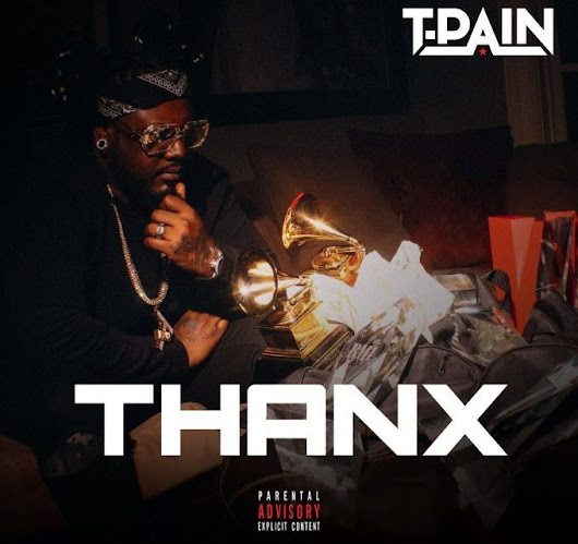T-Pain – Thanx | MPLSStreets