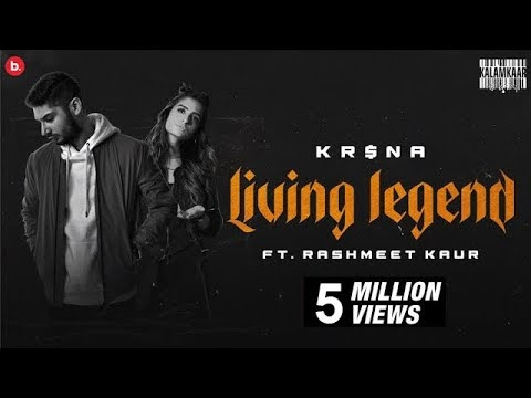 KR$NA Ft. Rashmeet Kaur - Living Legend Lyrics