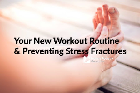 Your New Workout Routine & Preventing Stress Fractures