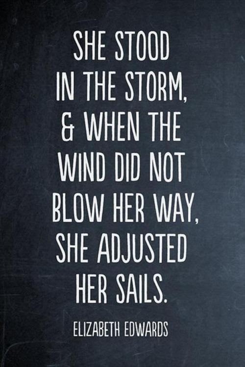 Motivational Quotes – She stood in the stormhttp://quotes-4u.tumblr.com/