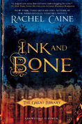 Title: Ink and Bone (Great Library Series #1), Author: Rachel Caine