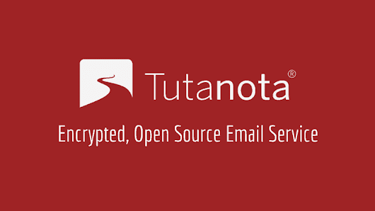 Tutanota: Encrypted Open Source Email Service for Privacy Minded People