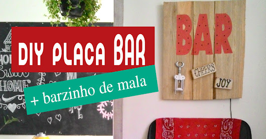 diy placa BAR + barzinho de mala