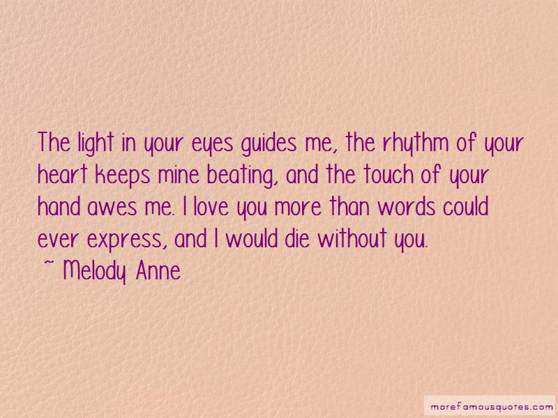 Your Words Touch My Heart Quotes Top 11 Quotes About Your Words