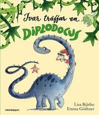 Ivar träffar en Diplodocus (inbunden)