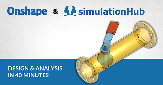 Design and CFD simulation of butterfly valve in 40 minutes - Onshape & simulationHub Integrated Apps