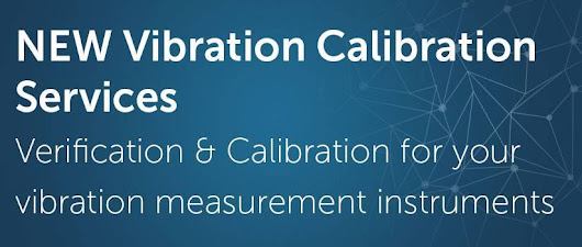 New Vibration Meter Calibration Services - NoiseNews