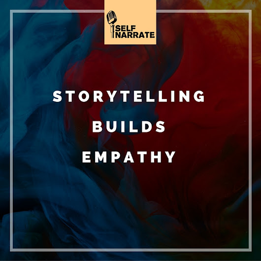 Brief Benefits of Storytelling: Empathy