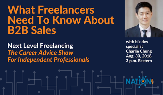 What Freelancers Need To Know About B2B Sales - Crowdcast